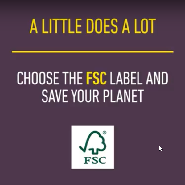 Choose FSC Certification A Little Does A Lot